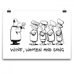 Poster - Wine, Women and Song (BW)